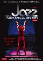 Festival Jazz à Saint-Germain-des-Prés Paris du 20 mai au 3 juin 2012