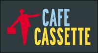 cafeCassette
